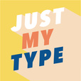 Just My Type show