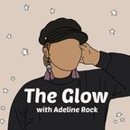 The Glow Podcast show