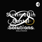 Summerlin Dental Solutions show