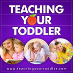 The Teaching Your Toddler Podcast show