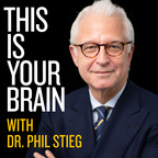 This Is Your Brain With Dr. Phil Stieg show