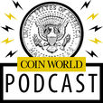 Coin World Podcast show