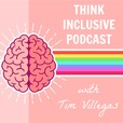 Think Inclusive Podcast show