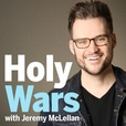 Holy Wars with Jeremy McLellan show