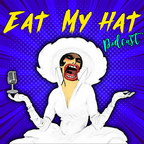 Eat My Hat show