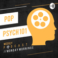 Pop Psych 101 | Mental Health in Pop Culture show
