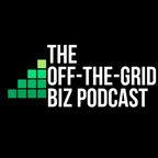 Off-the-Grid Biz Podcast show