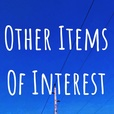 Other Items Of Interest show