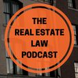 The Real Estate Law Podcast show