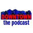 Downtown: The Podcast show