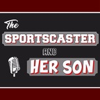 Chicago Sports Talk with The Sportscaster and Her Son show