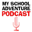 My School Adventure Podcast show