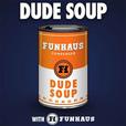 Dude Soup show