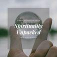 Spirituality Unpacked show