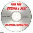 "WBL's ""GROWN FOLKS MUZIK - Guest Djs"" show"