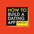 How To Build A Dating App show