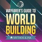 The Wayfarer's Guide to Worldbuilding show