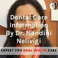 Dental Care Information By Dr. Nandini Nelivigi show