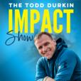 Todd Durkin IMPACT Show show