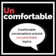 Uncomfortable. show