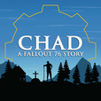 CHAD: A Fallout 76 Story show