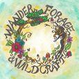 Wander, Forage, & Wildcraft show