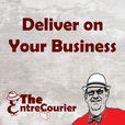 Deliver on Your Business: For EntreCouriers with Grubhub Doordash Postmates Uber Eats etc. show