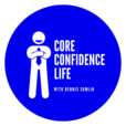 Core Confidence Life Personal Development show