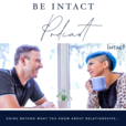 Be Intact Podcast show