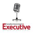 Canadian Government Executive Radio show