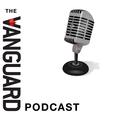 The Vanguard Podcast show