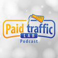 Paid Traffic Lab show