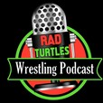 Rad Turtles Wrestling Podcast show