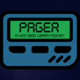 Pager - A Library Podcast show