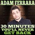 The Adam Ferrara Podcast show