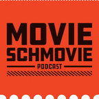 Movie Schmovie show