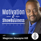 The Motivation and Show Business Podcast show