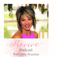 Revive Podcast with Julie Pearson   show