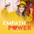 Empath To Power Podcast show