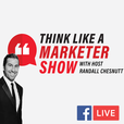 Think Like A Marketer show