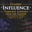 Classic Influence: Timeless Lessons from the Legends show