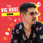 The Vic Rose Show show