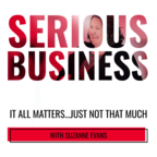 Serious Business: It All Matters...Just Not That Much show