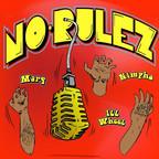 No-Rulez Podcast show
