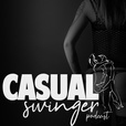Casual Swinger - A Swinging Lifestyle Podcast show