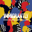 Immigrantly show