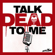 Talk Dead To Me show