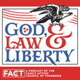 God, Law & Liberty Podcast show