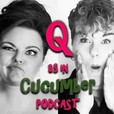 Q as in Cucumber Podcast show
