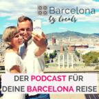 Barcelona by locals - Der Podcast für deine Barcelona Reise show
